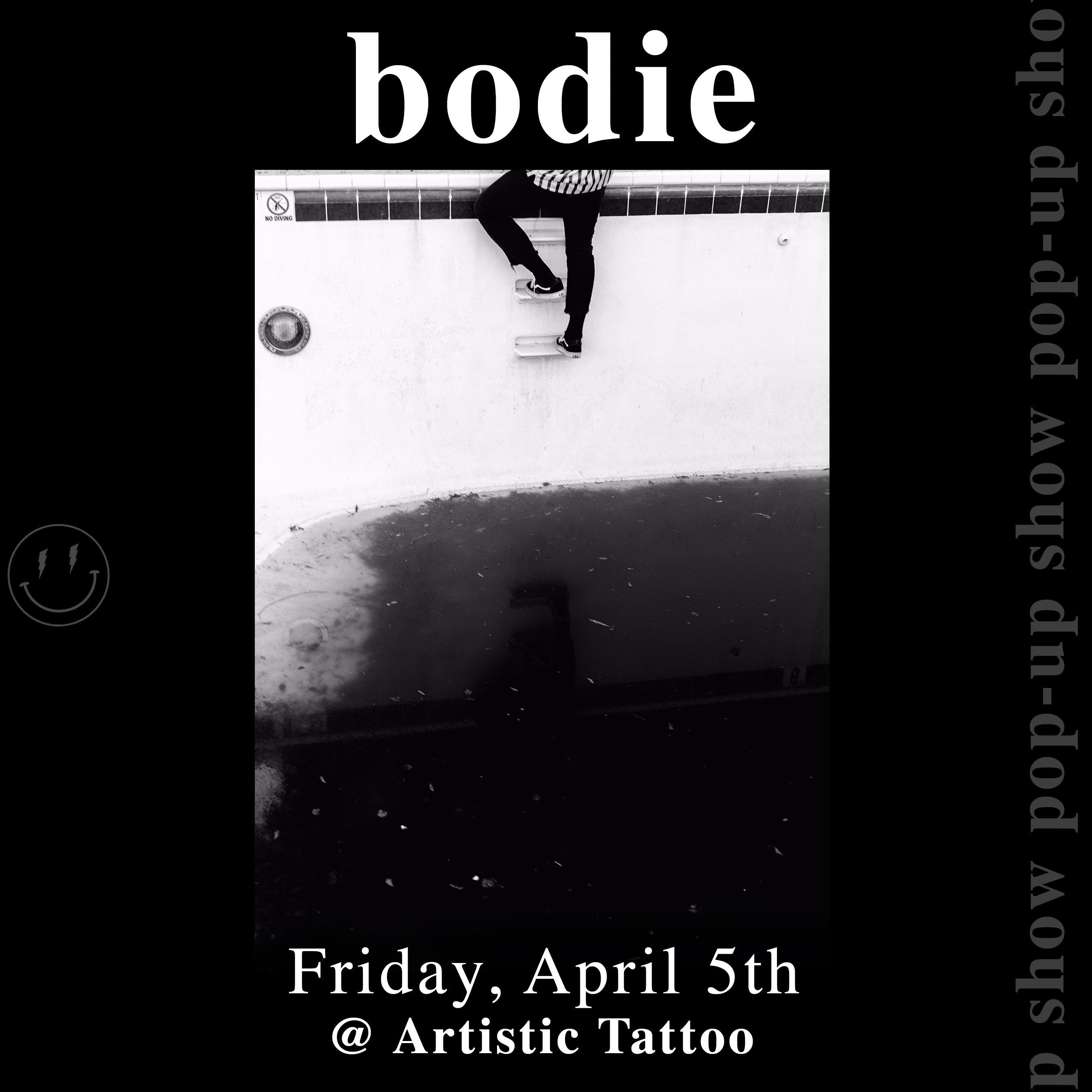 bodie :  pop-up show |  live at Artistic Tattoo | Phx, Az