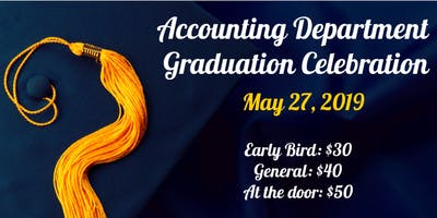 Accounting Department Graduation Celebration 2019!