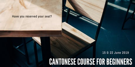 Cantonese Course for Beginners (June) - Register once for all sessions tickets