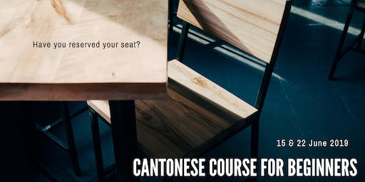 Cantonese Course for Beginners (June) - Register once for all sessions