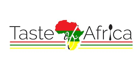 2019 TASTE OF AFRICA: Diving Deep Into Culture tickets