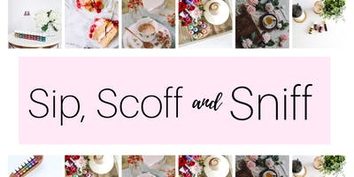 Sip, Scoff and Sniff - The Brilliant Basics of Essential Oils