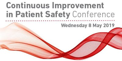 Continuous Improvement in Patient Safety Conference