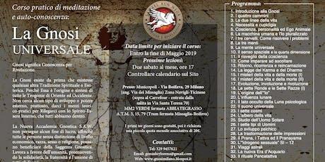 Milano - Corso di Meditazione: La Gnosi Universale  biglietti