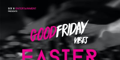 Good Friday Vibes. Easter Long Weekend.