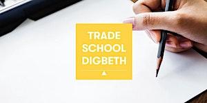 Trade School Digbeth:  Inspiring Sketching and Design