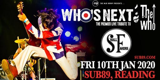 Who's Next + The Small Fakers (Sub89, Reading)