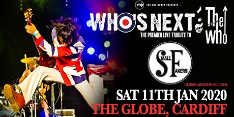 Who's Next + The Small Fakers (The Globe, Cardiff) tickets