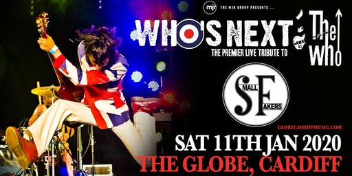 Who's Next + The Small Fakers (The Globe, Cardiff)