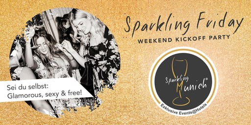 Sparkling Friday - Wiesn Warm Up Party