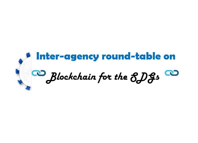 Inter-agency round-table on Blockchain for th