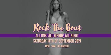 RockTheBoat - Old Skool RnB, HipHop & Free Alcohol tickets