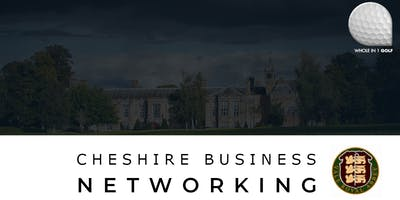 Whole in 1 Golf - Business Networking Event - Vale Royal Abbey Golf Club