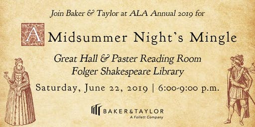 Midsummer Night's Mingle with Baker & Taylor