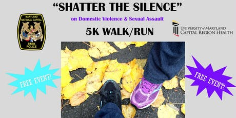 """Shatter the Silence"" on Domestic Violence and Sexual Assault 5K Race tickets"