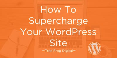 Chester Marketing Club - Supercharge your WordPress Site *EXTRA DATE*