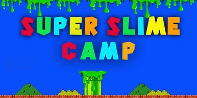 Super Slime Camp