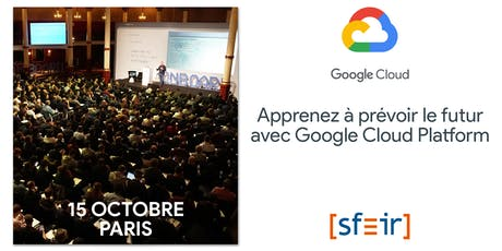Atelier Google Cloud Platform par SFEIR - session de Paris tickets