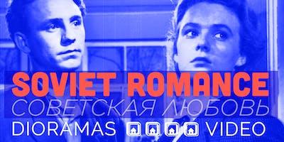 SOVIET ROMANCE - ART EXHIBITION