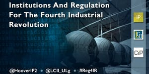 Institutions and Regulations For the Fourth Industrial ...