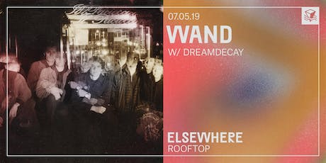 Wand @ Elsewhere (Rooftop) tickets