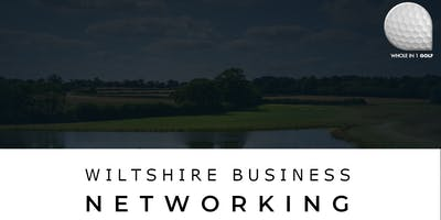 Whole in 1 Golf - Business Networking Event - Chippenham Golf Club