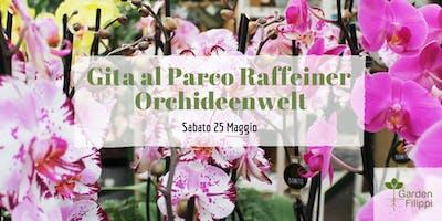Gita al parco Raffeiner Orchideenwelt