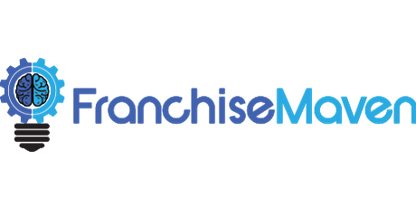 Franchise Business Opportunities Presented by Franchise Maven tickets