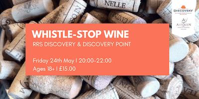 Whistle-Stop Wine