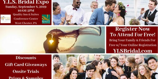 Y.L.S. Bridal Expo - Sept 8 - West Chester Quality Inn & Suites Conference Center
