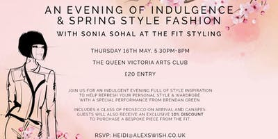 An Evening of Indulgence & Spring Style Fashion