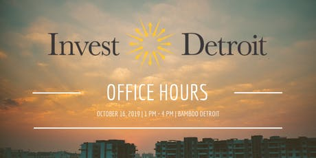 Invest Detroit Office Hours tickets