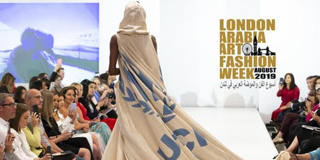 London Arabia Art & Fashion Week 2019 tickets