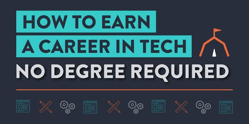 How to Earn a Career in Tech: No Degree Required