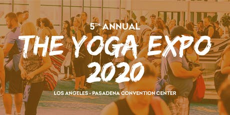 5th Annual The Yoga Expo Los Angeles 2020 tickets
