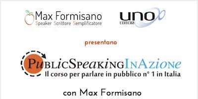 Public Speaking In Azione: il corso per parlare in pubblico n°1 in Italia