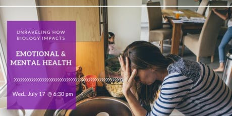 Unraveling Emotional & Mental Illness: Exploring How Biology Impacts Anxiety, Depression, OCD, PTSD and More tickets