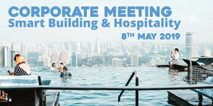 Corporate Meeting Smart Building & Hospitality