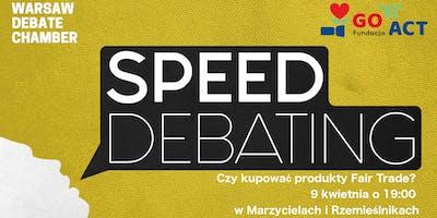 Speed Debating Warsaw #9 z Go'n'Act: Czy kupować Fair Trade?