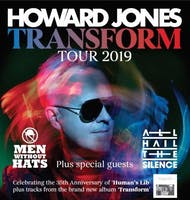 Transform Tour: Howard Jones, Men Without Hats, All Hail The Silence
