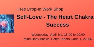 SELF-LOVE - THE HEART CHAKRA - SUCCESS