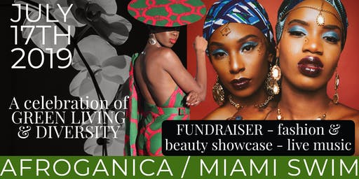 AfroGanica: Fashion + Culture + Eco Education Fundraiser