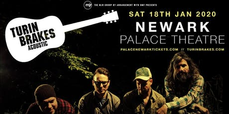 Turin Brakes (Palace Theatre, Newark) tickets