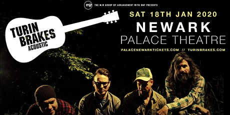 Turin Brakes (Palace Theatre, Newark) tickets
