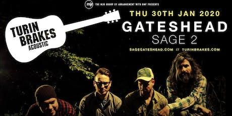 Turin Brakes (Sage 2, Gateshead) tickets