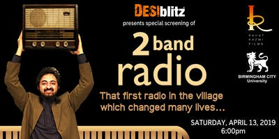 2 Band Radio Film Screening and Q and A with cast - DESIblitz