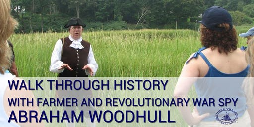 Walk through history with Abraham Woodhull Walking Tour