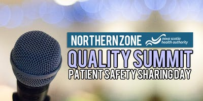 Northern Zone Quality Summit Patient Safety Sharing Day
