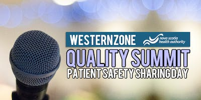 Western Zone Quality Summit Patient Safety Sharing Day