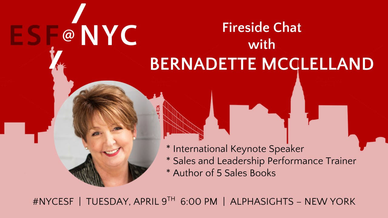 Fireside Chat with Bernadette McClelland - International Sales and Leadership Expert